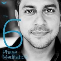 6 phase meditation by Vishen Lakhiani